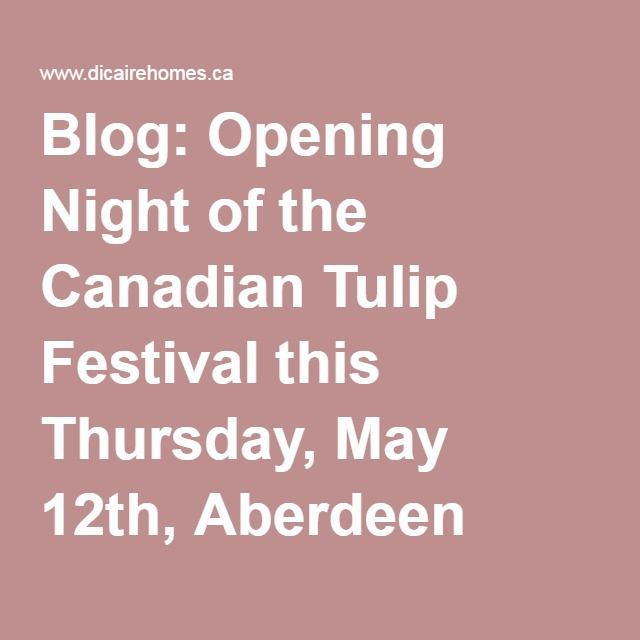 #PROUDSPONSORS @RLPPerformance #CanadianTulipFestival (MAY 12-23 2016), Aberdeen Pavilion