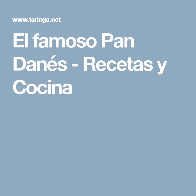 El famoso Pan Danés - Recetas y Cocina