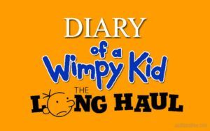 Diary of a Wimpy Kid The Long Haul Full Movie Download Free 720p