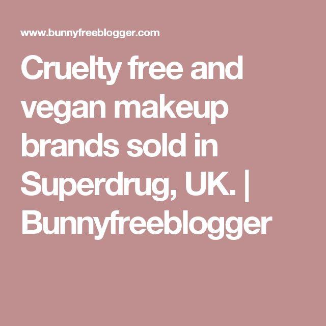 Cruelty free and vegan makeup brands sold in Superdrug, UK. | Bunnyfreeblogger