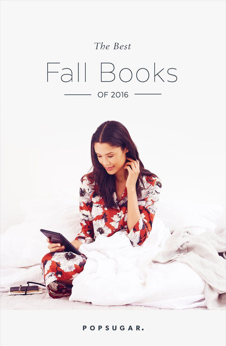 The 25 Books You're Going to Want to Curl Up With This Fall