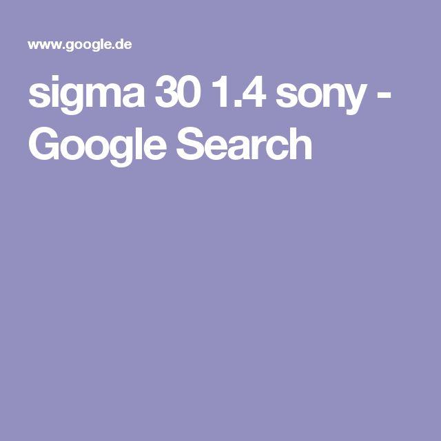sigma 30 1.4 sony - Google Search