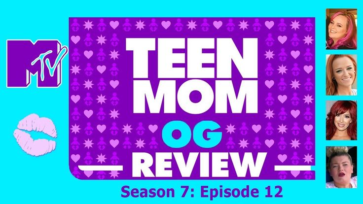 Teen Mom Review: Season 7: Ep: 12