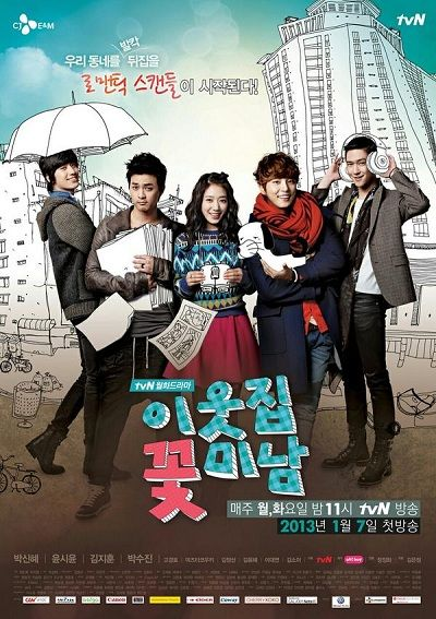 flower boy next door.  By far my favorite k-drama ever and I knew when I started with the first episode but waited just to make sure I wasn't disappointed.  I will miss it.  Thank you to the writers, cast, etc. for making a show I can treasure.  I love the cast. I love this show.