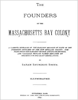 Founder Of Massachusetts Bay Colony   The Founders of the Massachusetts Bay Colony by Sarah Saunders Smith ...