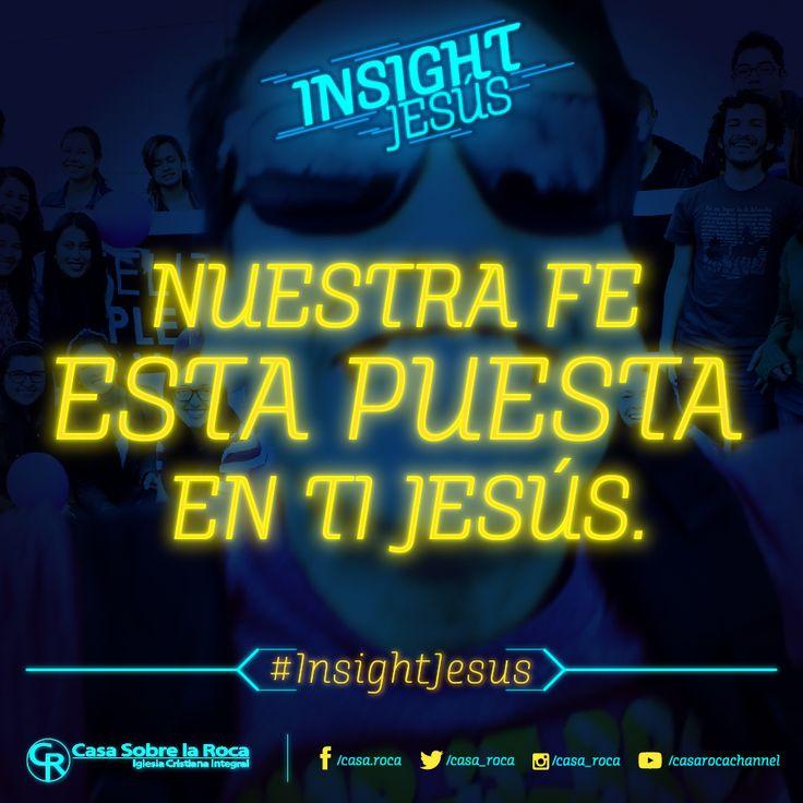 Nuestra fe esta puesta en ti, Jesús. http://devocional.casaroca.org/jv/07ene/ #InsightJesus