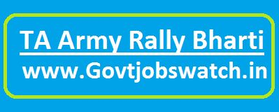 TA Army Bharti Rally 2018-19, Territorial Army Open Rally - territorialarmy.in, TA Army Bharti Open Rally 2018, TA Army Recruitment, TA Army Jobs-TA Army