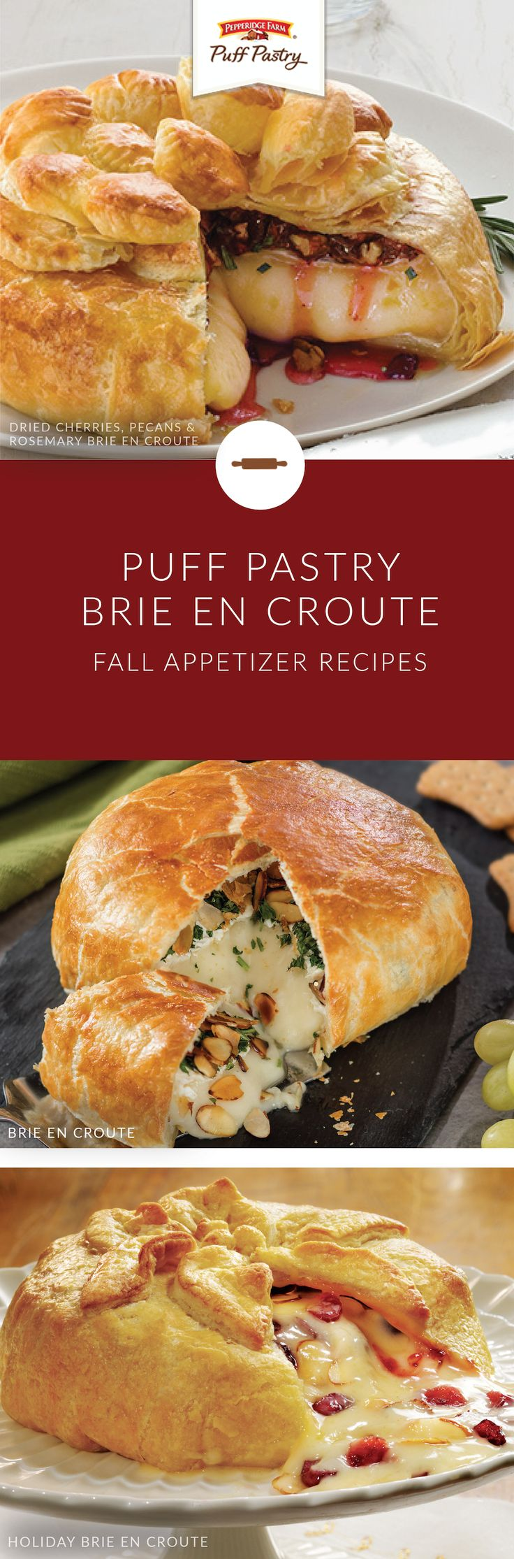 Entertaining is an art form. That's why these Puff Pastry Brie en Croute recipes are the perfect appetizer to serve at your next holiday party. Combine Pepperidge Farm® Puff Pastry Sheets with brie cheese. Then, add different fillings like almonds, cranberries, or fruit jam. Watch this video for tips, techniques, and the full recipes.