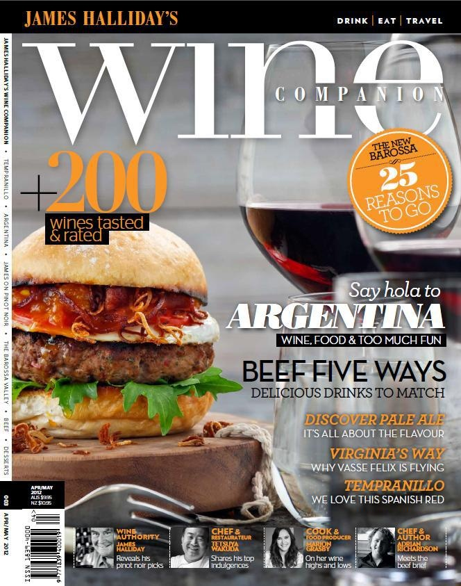 Issue 3 Apr/May 2013  This issue is all about great red wines and meat! We go to a nirvana of great meat as Ben Edwards visits the famed Mendozza region. You will be drooling as Ben tells all about the fabulous steaks and then gives us a list of stunning malbecs to try. James talks passionately about his favourite varietal Pinot Noir, we explore the spanish favourite Tempranillo and we give you an insiders guide to the Barossa Valley