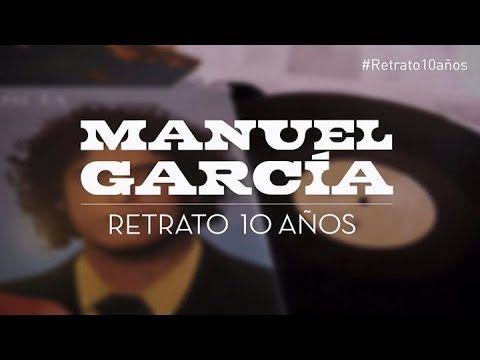 Manuel García - Retrato 10 años (Documental)
