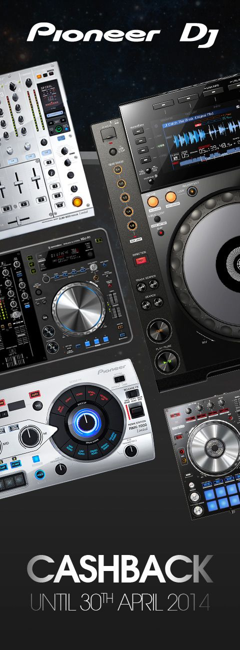 Pioneer DJ are offering cashback on a range of products until April 30th 2014, products include CDJ 2000nexus, CDJ 900nexus, DJM 900nexus, DJM 900SRT, RMX 1000, DDJ-SR and the XDJ-R1.