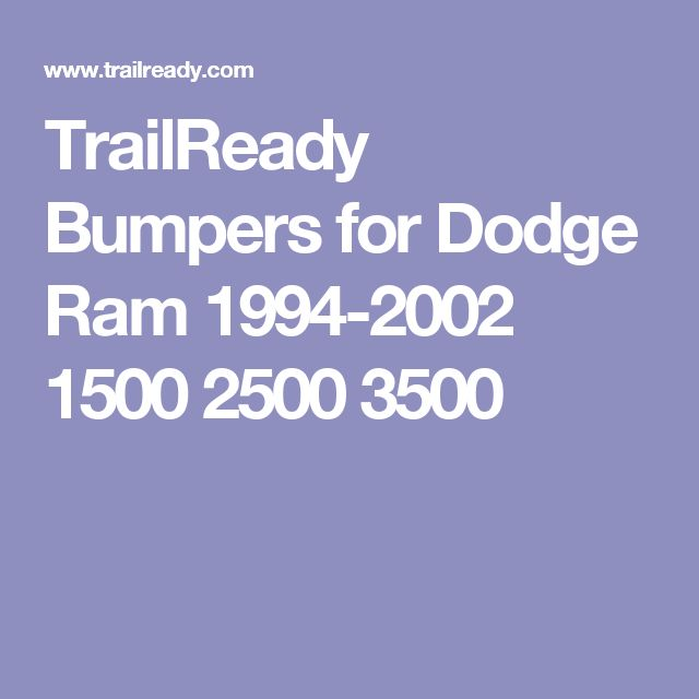 TrailReady Bumpers for Dodge  Ram 1994-2002 1500 2500 3500