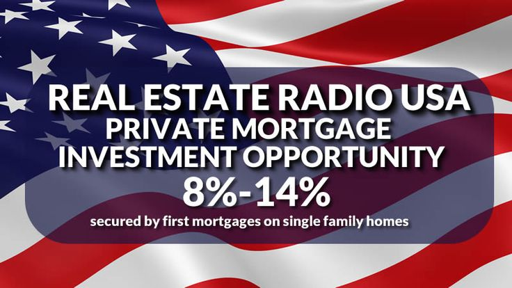 Real Estate Radio USA Private Mortgage Investment Opportunity -