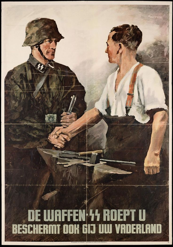 "Dutch recruiting poster for the Waffen SS. ""The Waffen SS calls you. It also protects your homeland."""