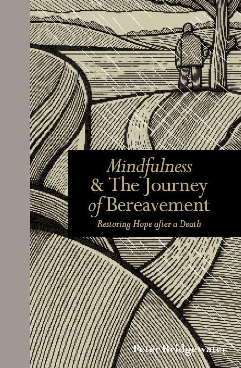 Mindfulness and the Journey of Bereavement