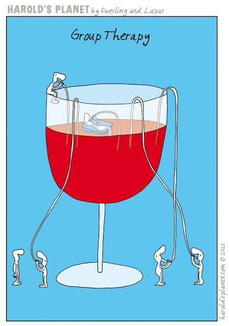Vinhos e Mais Vinhos: Humor: Sábado é dia de terapia de grupo!