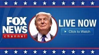Fox News Live  President Trump Latest News