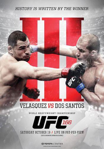 UFC 166 Official Event Poster - Houston 10/19/2013, Junior dos Santos vs Cain Velasquez III ~ available at www.sportsposterwarehouse.com