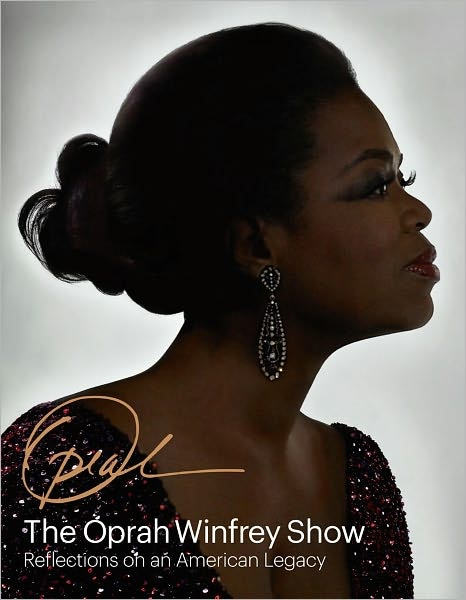 Book:  The Oprah Winfrey Show...Reflections on an American Legacy  -  bookpage.com