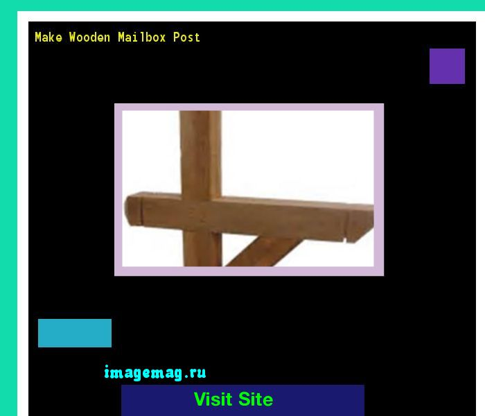Make Wooden Mailbox Post 184803 - The Best Image Search