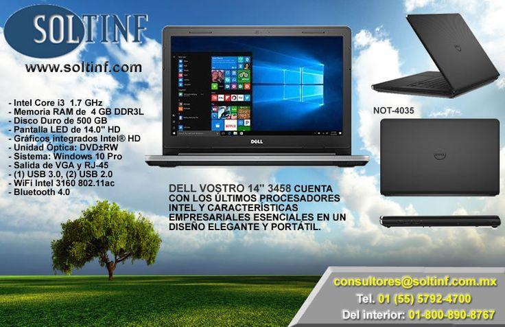 """DELL VOSTRO 14"""" 3458   - Procesador Intel Core i3  1.7 GHz - Memoria RAM de  4 GB DDR3L - Disco Duro de 500 GB - Pantalla LED de 14.0"""" HD  - Gráficos integrados Intel® HD  - Unidad Óptica: DVD±RW - Sistema: Windows 10 Pro - Salida de VGA y RJ-45 - (1) USB 3.0, (2) USB 2.0 - WiFi Intel 3160 802.11ac - Bluetooth 4.0  NUESTRA TIENDA EN LINEA: https://www.soltinf.com/"""