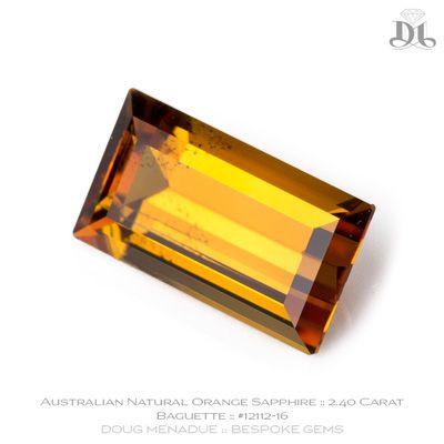 Orange Sapphire, Baguette, Rubyvale, Central Queensland, Australia, 2.40 Carats, 9.7X5.5X4.03mm, #12112-16, A beautiful natural Orange Sapphire from the Australian sapphire gemfields. Doug Menadue :: Bespoke Gems :: WWW.BESPOKE-GEMS.COM - Finest Precision Custom Gemcutting Based In Sydney Australia