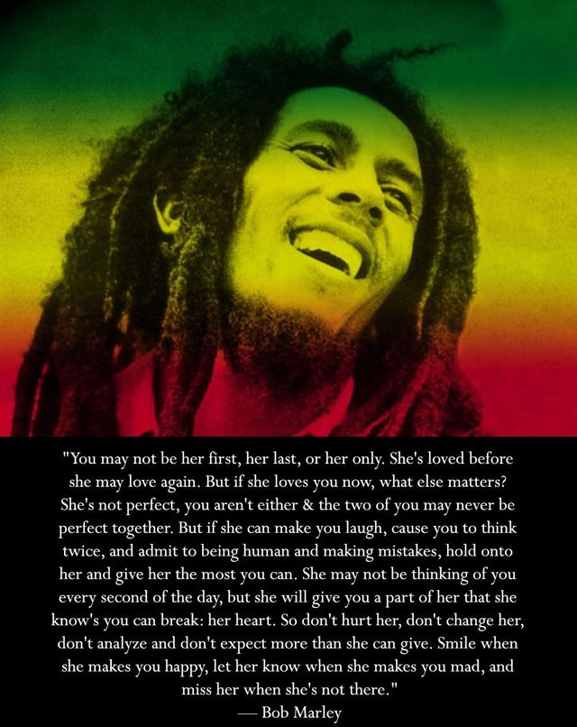 Bob Marley: Happy Birthday, Quotesmotivationlif Lessons, Bobmarleyquotes04Jpg 640806, Bobs Marley Quotes, Bobs Marley3, Bobs Marley Pictures, Well Said, Relationships Wisdom, Love Quotes
