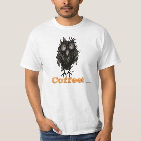 Crazy Caffeine Owl - Coffee! Funny T-Shirt - tap to personalize and get yours