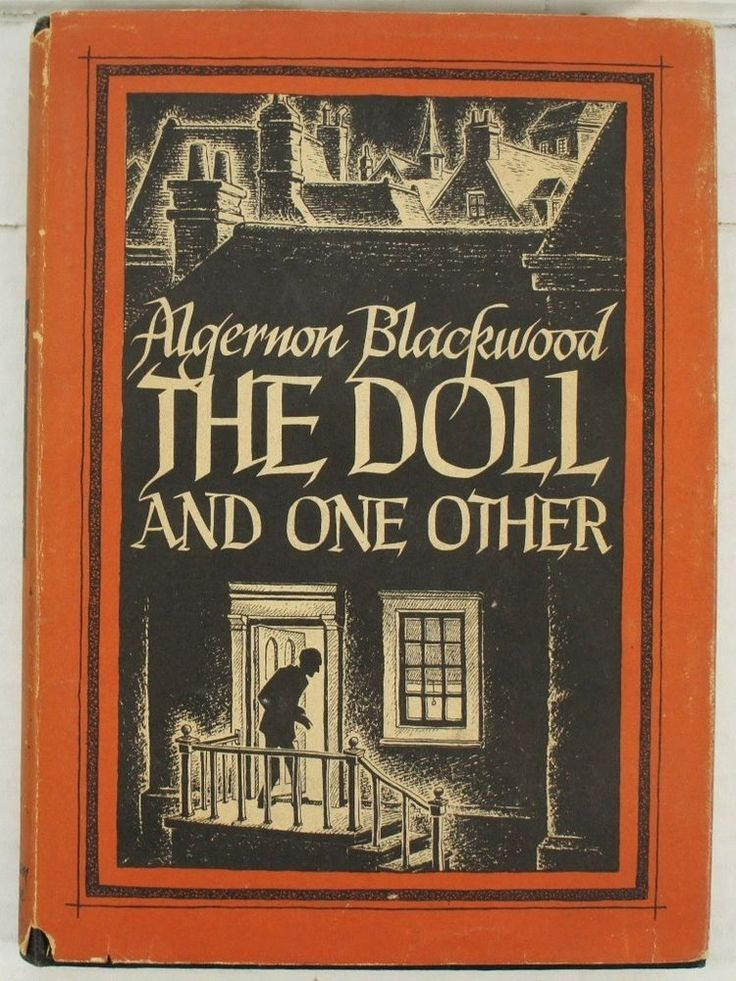 The Doll and One Other by Algernon Blackwood 1946 1st Edition w/Dustjacket
