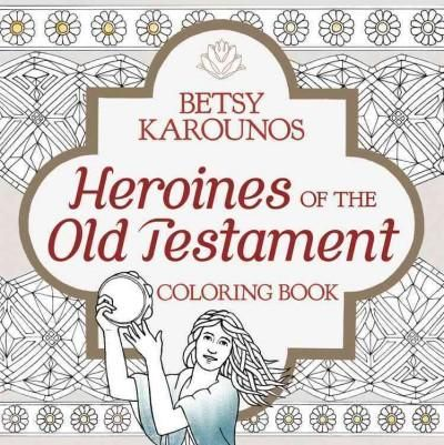 Heroines of the Old Testament