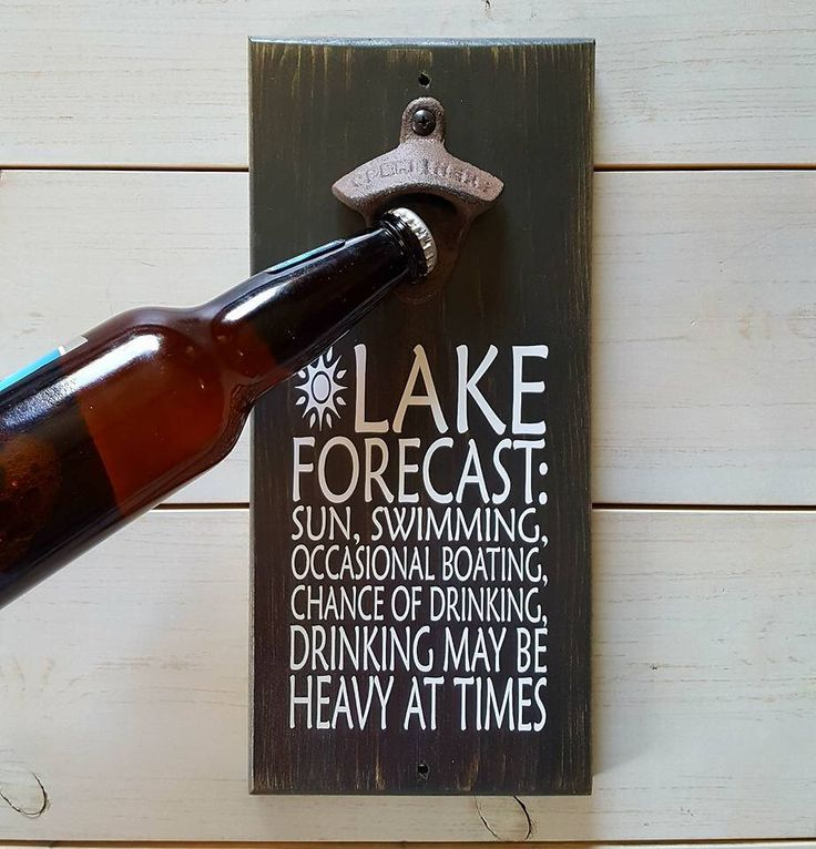 Lake Forecast Wall Mounted Beer Bottle Opener - Lake House Decor - Cabin Decor - Sign for Dad - Patio Sign - Lake Sign by UrbanAlloy on Etsy https://www.etsy.com/listing/533030443/lake-forecast-wall-mounted-beer-bottle