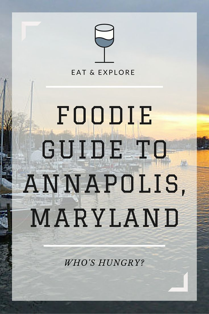 The best restaurants, bakeries & seafood shacks in Annapolis... sure to please even the pickiest foodie!