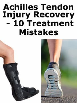 The Achilles tendon injury recovery can be lengthy, so avoiding these 10 mistakes from diet to alternative treatment methods can make a huge difference!