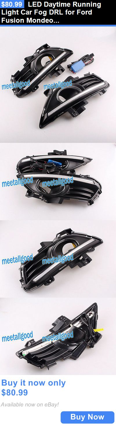 Motors Parts And Accessories: Led Daytime Running Light Car Fog Drl For Ford Fusion Mondeo Lamp 2013 2014 BUY IT NOW ONLY: $80.99