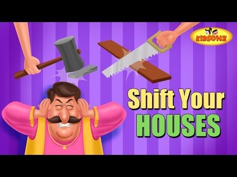 kids Rhymes: Shift Your Houses Funny Story For Children
