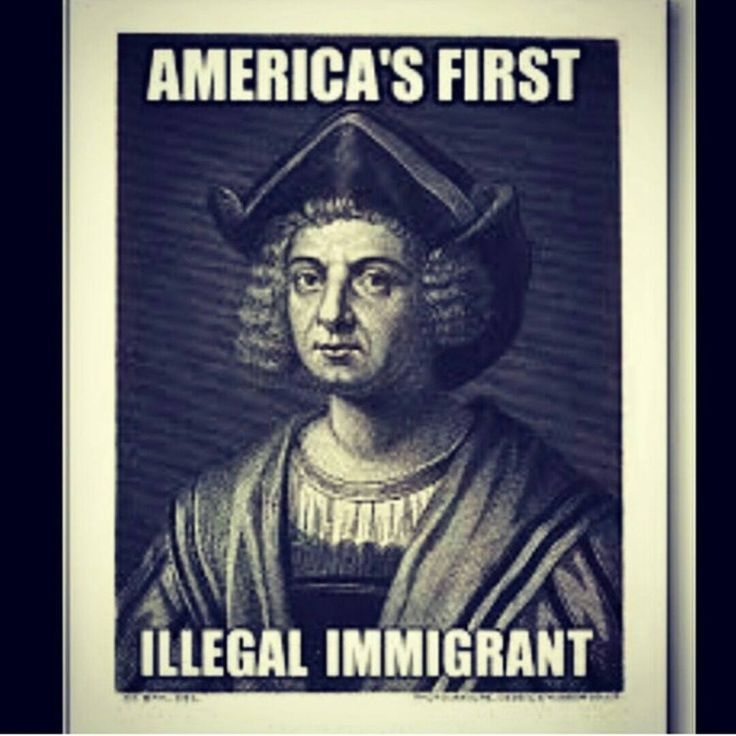 America S First Illegal Immigrant American History Facts Native American Quotes Native American History