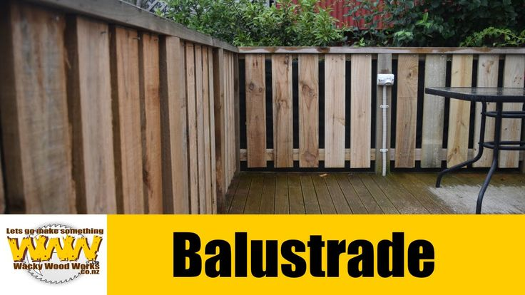 Deck Balustrade - Wacky Woodworks.
