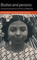 Book name: Bodies and persons: comparative perspectives from Africa and Melanesia