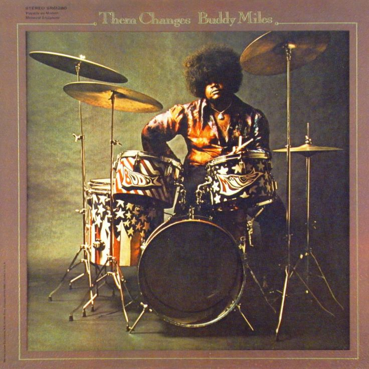 "Best known as the drummer in Jimi Hendrix's 'Band of Gypsys', Buddy Miles (born George Miles ) also had a lengthy solo career that drew from rock, blues, soul, and funk in varying combinations.  ""Them Changes"" (1971) was again recorded by Miles as a LP with his own band soon after Hendrix's death. The beautiful ballad ""I Still Love You, Anyway"" was written by one of Buddy's guitarist at the time, Charlie Karp and brilliantly performed by Buddy Miles on this album."