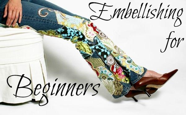 Embellishing for Beginners - Blissfully Domestic