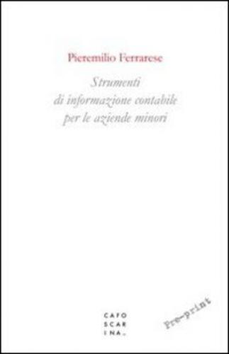 #Strumenti di informazione contabile per le edizione Libreria editrice  ad Euro 18.00 in #Libreria editrice cafoscarina #Economia e management