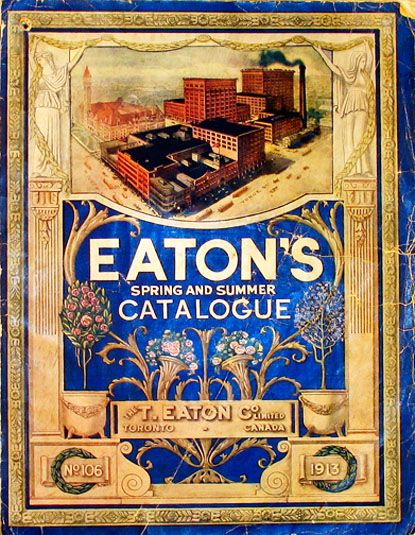 Eaton's Canada. I devoured this catalogue whenever we had it around the house growing up.