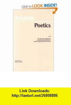 Poetics I With the Tractatus Coislinianus A Hypothetical Reconstruction of Poetics II (Creative Classic Series) (Bk. 1) (9780872200340) Aristotle , ISBN-10: 0872200345  , ISBN-13: 978-0872200340 ,  , tutorials , pdf , ebook , torrent , downloads , rapidshare , filesonic , hotfile , megaupload , fileserve