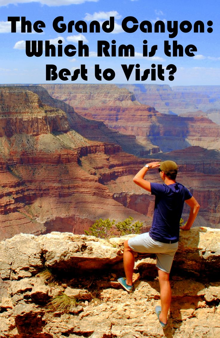 The Grand Canyon Which Rim is the