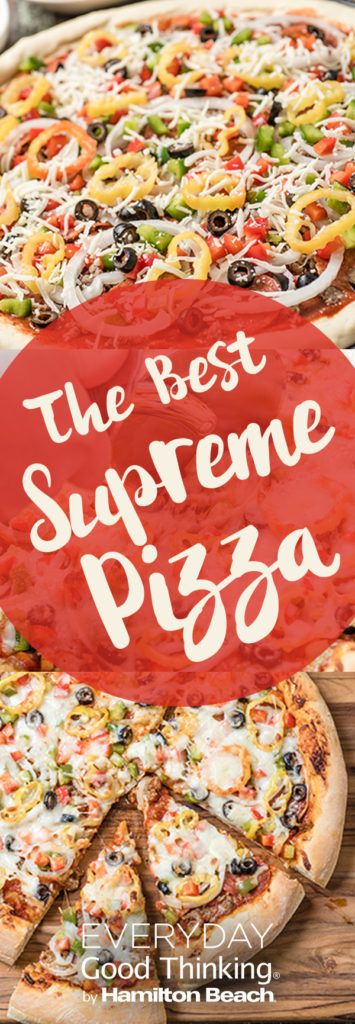The Best Supreme Pizza