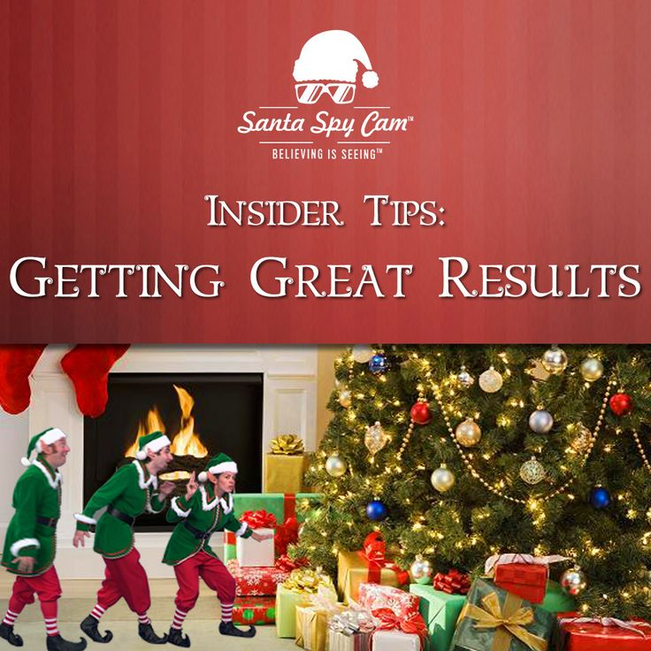 Getting Great Results | Santa Spy Cam