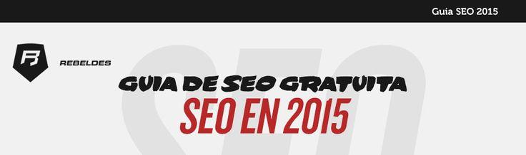 #emprendedores les compartimos la GUIA #SEO  2015 Os invitamos a descargarla aquí >>> http://www.rebeldesmarketingonline.com/webinar/seo_new_landing.html