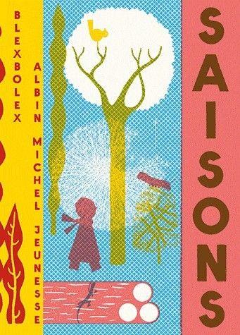 Saisons - Blexbolex - Albin Michel Jeunesse - Livres