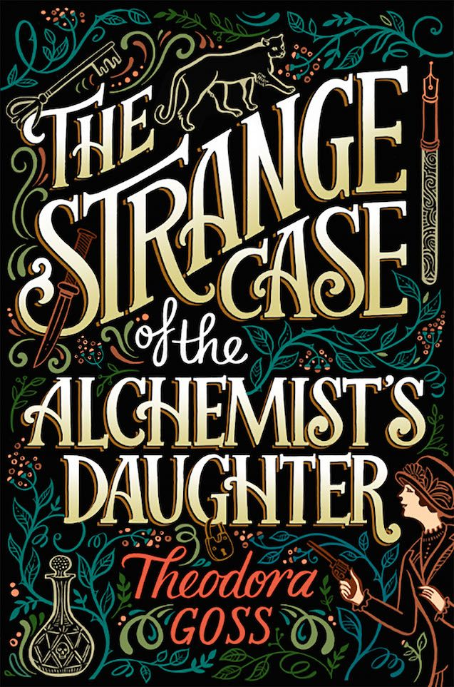 #CoverReveal The Strange Case of the Alchemist's Daughter by Theodora Goss