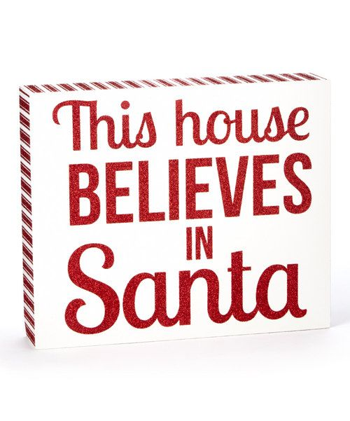 Look at this 'This House Believes in Santa' Box Sign on #zulily today!
